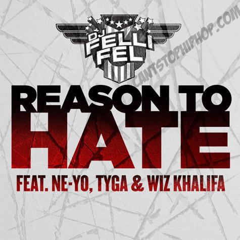 dj-felli-fel-reason-to-hate