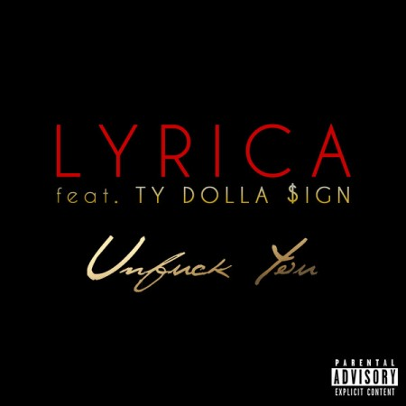 Lyrica-Anderson-feat.-Ty-Dolla-ign-Unf-ck-You-iTunes-e1391034927728
